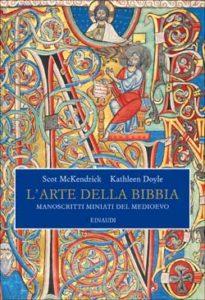 Copertina del libro L'arte della Bibbia di Scot McKendrick, Kathleen Doyle