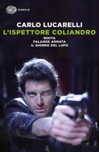 Copertina del libro L'ispettore Coliandro di Carlo Lucarelli
