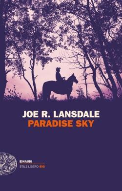 Copertina del libro Paradise Sky di Joe R. Lansdale