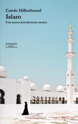 Copertina del libro Islam di Carole Hillenbrand