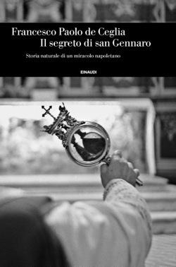 Copertina del libro Il segreto di san Gennaro di Francesco Paolo de Ceglia