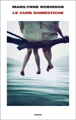 Copertina del libro Le cure domestiche di Marilynne Robinson