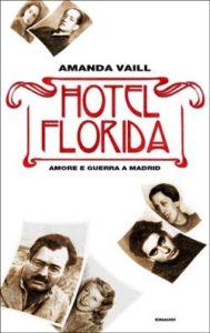 Copertina del libro Hotel Florida di Amanda Vaill