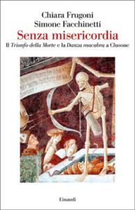 Copertina del libro Senza misericordia di Chiara Frugoni, Simone Facchinetti