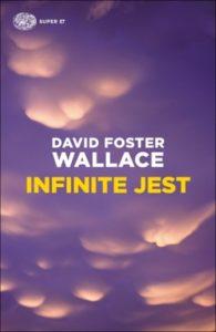 Copertina del libro Infinite Jest di David Foster Wallace