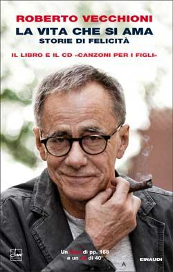 Copertina del libro La vita che si ama (con cd) di Roberto Vecchioni