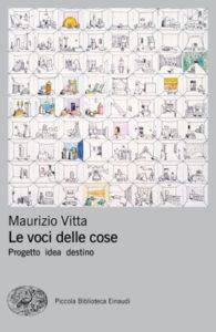 Copertina del libro Le voci delle cose di Maurizio Vitta