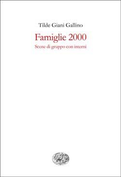 Copertina del libro Famiglie 2000 di Tilde Giani Gallino