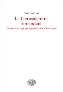 Copertina del libro La Gerusalemme rimandata di Vittorio Foa