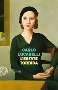 Copertina del libro L'estate torbida di Carlo Lucarelli