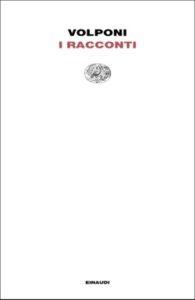 Copertina del libro I racconti di Paolo Volponi