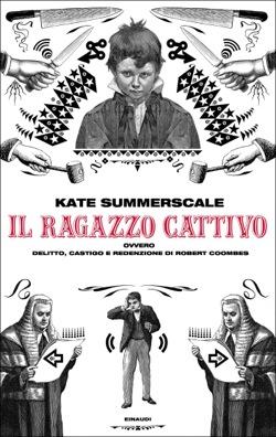 Copertina del libro Il ragazzo cattivo di Kate Summerscale