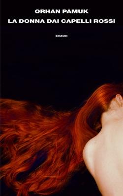 Copertina del libro La donna dai capelli rossi di Orhan Pamuk