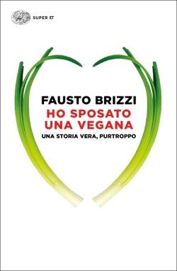 Copertina del libro Ho sposato una vegana di Fausto Brizzi