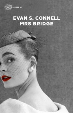 Copertina del libro Mrs Bridge di Evan S. Connell