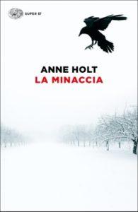 Copertina del libro La minaccia di Anne Holt