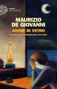 Copertina del libro Anime di vetro di Maurizio de Giovanni