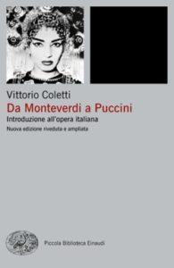 Copertina del libro Da Monteverdi a Puccini di Vittorio Coletti