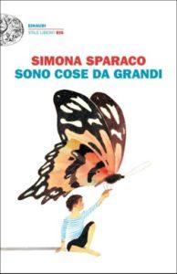 Copertina del libro Sono cose da grandi di Simona Sparaco