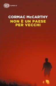 Copertina del libro Non è un paese per vecchi di Cormac McCarthy