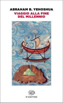 Copertina del libro Viaggio alla fine del millennio di Abraham B. Yehoshua