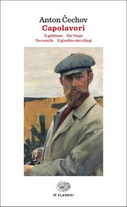 Copertina del libro Capolavori di Anton P. Cechov