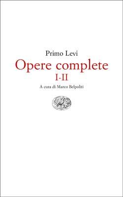 Copertina del libro Opere complete I-II di Primo Levi