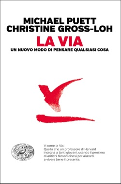 Copertina del libro La Via di Michael Puett, Christine Gross-Loh