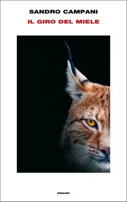 Copertina del libro Il giro del miele di Sandro Campani