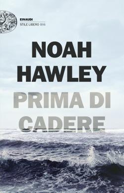 Copertina del libro Prima di cadere di Noah Hawley