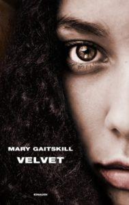 Copertina del libro Velvet di Mary Gaitskill