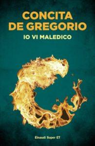 Copertina del libro Io vi maledico di Concita De Gregorio