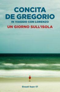 Copertina del libro Un giorno sull'isola di Concita De Gregorio, Lorenzo C.