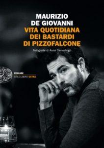 Copertina del libro Vita quotidiana dei Bastardi di Pizzofalcone di Maurizio de Giovanni
