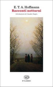 Copertina del libro Racconti notturni di Ernst T. A. Hoffmann