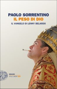 Copertina del libro Il peso di Dio di Paolo Sorrentino