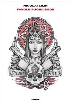 Copertina del libro Favole fuorilegge di Nicolai Lilin