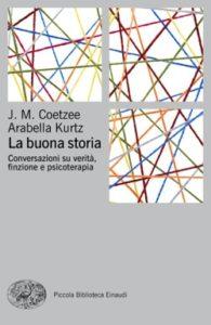 Copertina del libro La buona storia di J. M. Coetzee, Arabella Kurtz