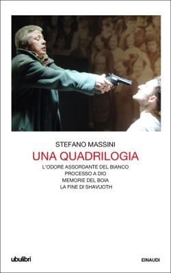 Copertina del libro Una quadrilogia di Stefano Massini