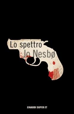 Copertina del libro Lo spettro di Jo Nesbø