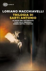 Copertina del libro Trilogia di Sarti Antonio di Loriano Macchiavelli