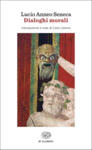 Copertina del libro Dialoghi morali di Lucio Anneo Seneca