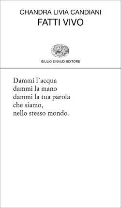 Copertina del libro Fatti vivo di Chandra Livia Candiani