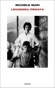 Copertina del libro Leggenda privata di Michele Mari