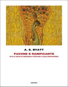 Copertina del libro Pavone e rampicante di A. S. Byatt