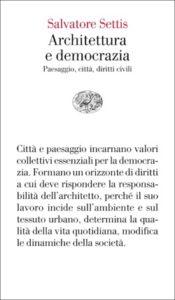 Copertina del libro Architettura e democrazia di Salvatore Settis