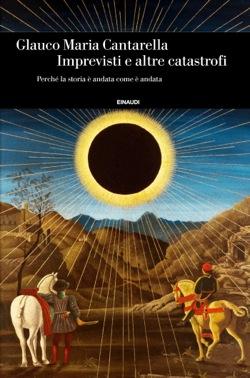 Copertina del libro Imprevisti e altre catastrofi di Glauco Maria Cantarella
