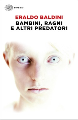 Copertina del libro Bambini, ragni e altri predatori di Eraldo Baldini