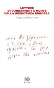 Copertina del libro Lettere di condannati a morte della Resistenza europea di VV.