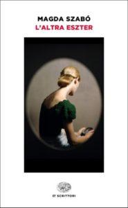 Copertina del libro L'altra Eszter di Magda Szabó